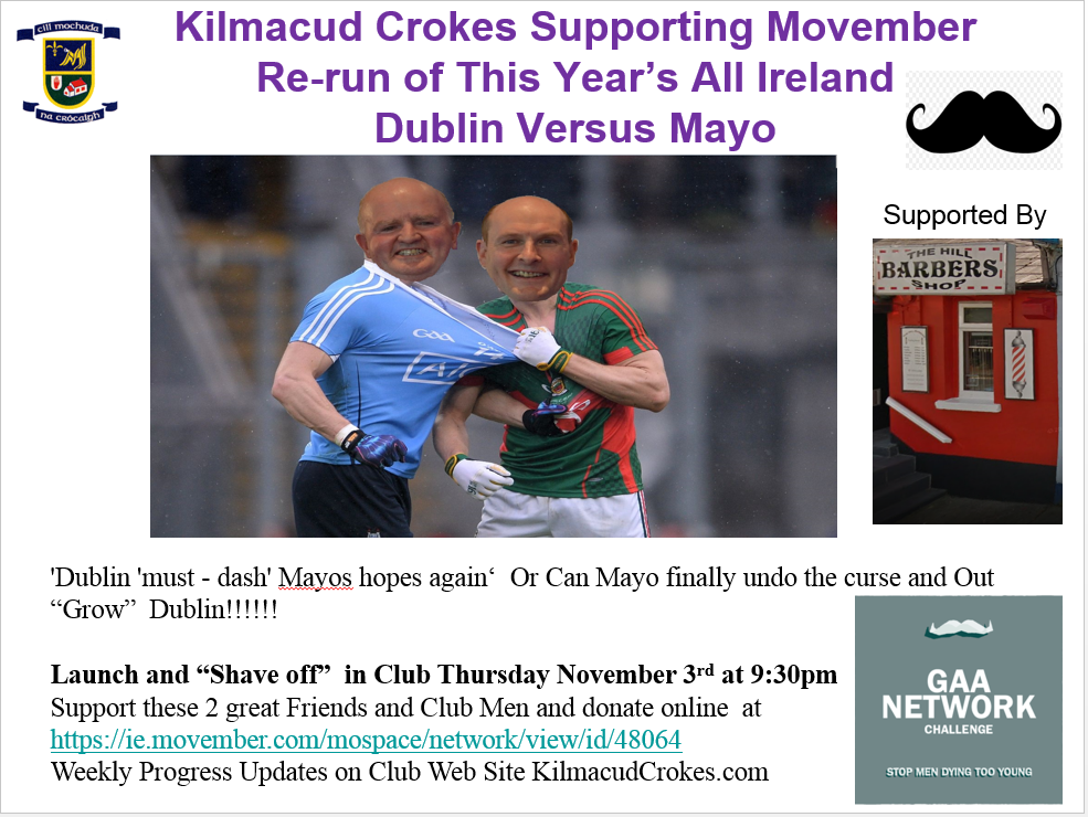 Kilmacud Crokes Support Movember - Dublin Versus Mayo - The Real