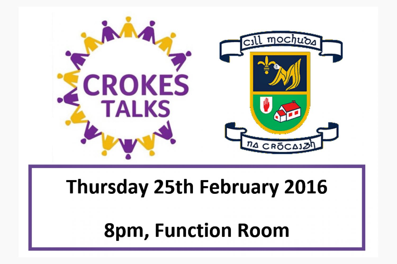 Crokes Talks