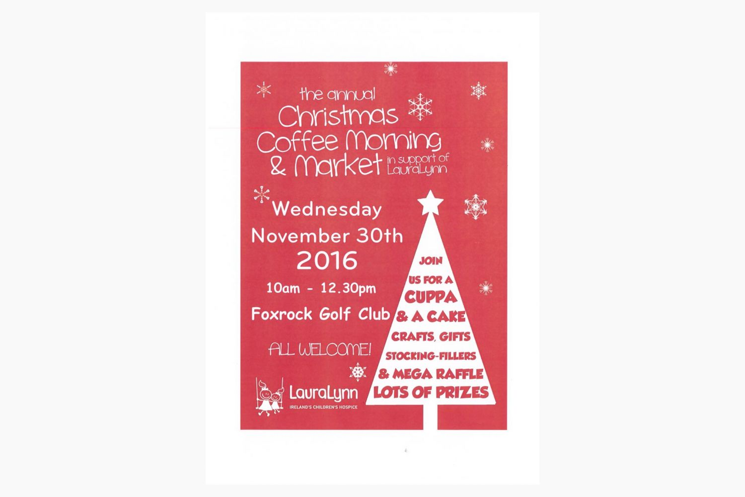 Laura Lynn Christmas Fair  10:00am - 12:30pm Thursday November 30th in Foxrock Golf Club