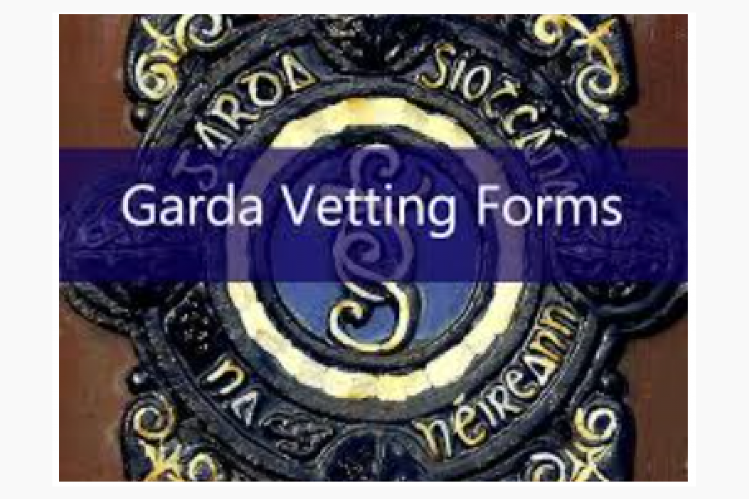 how to get garda vetting