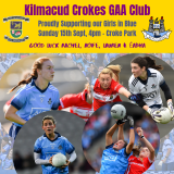 LGFA All Ireland Football Final Dublin Versus Galway Sunday September 15th 4pm in  Croke Park