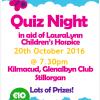 Table Quiz in Support of Laura Lynn 8pm Thursday Oct 20th in Kilmacs Bar