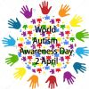 April 2nd -  World Autism Awareness Day (WAAD).